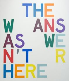 The Answer/Wasnt Here II by Taura Auerbach, 2008  Acrylic on wood panel40 x 34 inches101.6 x 86.4cm