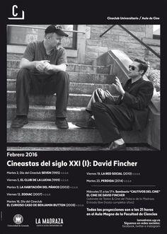 Ciclo CINEASTAS DEL SIGLO XXI (I): DAVID FINCHER. FEBRERO 2016. En el Aula Magna de la Facultad de Ciencias, a las 21:00 horas. Organiza: La Madraza. Centro de Cultura Contemporánea. Cine Club Universitario. #CineastasXXI #DavidFincher