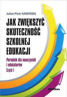 Jak zwiększyć skuteczność szkolnej edukacji Web 2.0, Book Tattoo, Learn English, Ebooks, Internet, Teaching, Education, School, Literatura