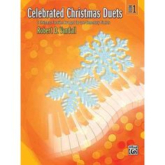 Celebrated Christmas Duets, Bk 1: 5 Christmas Favorites Arranged for Late Elementary Pianists. Celebrated Christmas Duets, Bk 1: 5 Christmas Favorites Arranged for Late Elementary Pianists. Price: $5.91