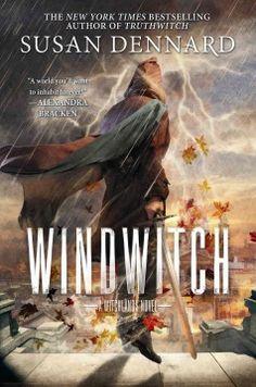 Windwitch by Susan Dennard ---- Witchlands book 2 (1/17)