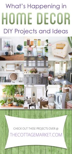 What's Happening in Home Decor DIY Projects and Ideas - The Cottage Market