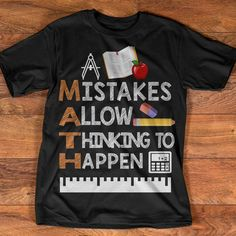 Teacher style: Mistakes Allow Thinking to Happen Teacher Shirts Ideas of Tea Math Teacher Shirts, Teaching Shirts, Math Shirts, Teaching Outfits, School Shirts, Teaching Math, Teacher Gifts, Teacher Clothes, Vinyl Shirts
