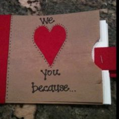 Valentine using brown paper bags. Put notecards in each bag with a felt tab. Write reasons why