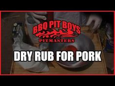Barbecue Dry Rub Recipe for Pork by the BBQ Pitboys | BBQ Channel - Barbecue and Grilling
