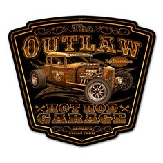 Retro Outlaw Garage Tin Sign 16 x 16 Inches
