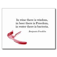 En el vino hay sabiduría; en la cerveza, libertad y en el agua... bacterias (Benjamin Frankling) #WineUp