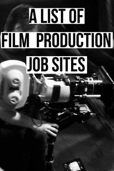 20 Places to find film work online. A list of online job sites | filmmaking | film tips | amy clarke films