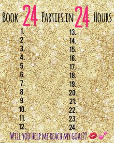 Saturdays are for booking! I'm in a race to book 24 Facebook parties in 24…