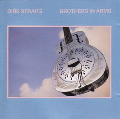 Dire Straits | Brothers in arms | 1985 anyone whos lost a brother will know what i mean with this one