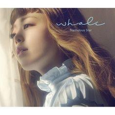 WHALE / TREMULOUS STAR (1ST EP) [WHALE][CD] :韓国音楽専門ソウルライフレコード