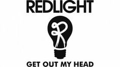 Redlight - Get Out My Head