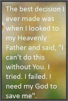 #God I can't do this without you