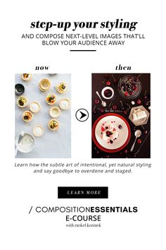The Composition Masterclass you need to capture more than just food photos. Create seriously mouth-watering food stories and blow your audience away!  Learn how the subtle art of intentional, yet natural styling and say goodbye to overdone and staged food photography.