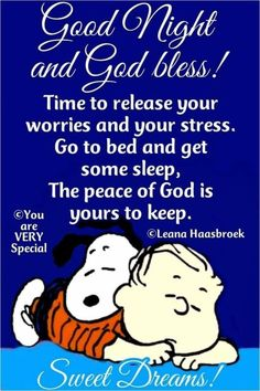A peanuts gang goodnight post charlie brown quotes, charlie brown and snoopy, snoopy love Charlie Brown Quotes, Charlie Brown And Snoopy, Peanuts Quotes, Snoopy Quotes, Good Night Greetings, Good Night Messages, Snoopy Love, Snoopy And Woodstock, Good Night Prayer Quotes