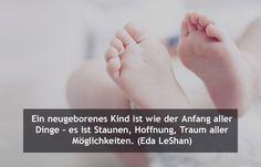 Glückwünsche zur Geburt: Anfang aller Dinge - Glückwünsche zur Geburt: Die schönsten Zitate