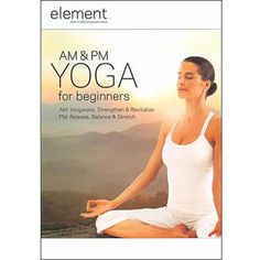 Element: Am And PM Yoga For Beginners (Full Frame)