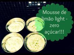 Receita: Mousse de Limão Light - Zero Açúcar - YouTube