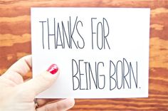 Card  Thanks for Being Born by CheekyKumquat on Etsy, $4.00
