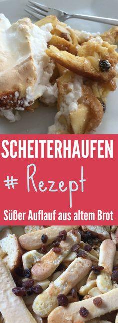 Scheiterhaufen: Rezept für einen süßen Brotauflauf aus Österreich