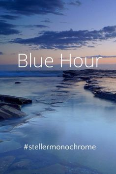 #stellermonochrome Blue Hour Blue Hour That twilight time of day, just before sunrise or just after sunset, when the sky takes on a blue hue from the indirect light of the sun. The science of it is beyond me... I will just say it's bluetiful From the