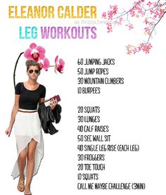 Eleanor Calder leg workout <3 Tomorrow will be day 78, and it is SO tiring!