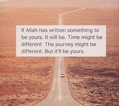So so true.alhamdulilah for everything Allah has written to be mine and everything He has given that is mine. Islamic Love Quotes, Islamic Inspirational Quotes, Muslim Quotes, Religious Quotes, Motivational Quotes, Allah Quotes, Quran Quotes, Faith Quotes, Life Quotes