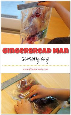 Gingerbread man sensory bag: A great Christmas sensory play idea. Fill a plastic bag with gel and several small items like googly eyes and buttons for making a gingerbread man. Kids will think this is a puzzle, and it provides their fine motor skills a great workout too! || Gift of Curiosity