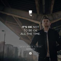 #gentlemenspeak #gentlemen #quotes #follow #life #itsok #tobe #ok #okay #walk #inspirational #motivational #entrepreneur #success #live