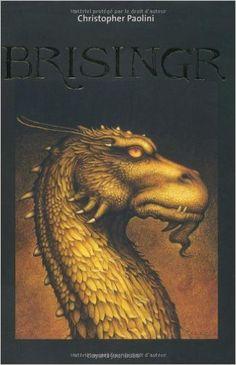 Amazon.fr - Eragon, Tome 3 : Brisingr - Christopher Paolini, Danièle Laruelle…