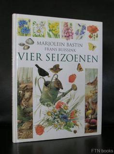 Artist/ Author: Marjolein Bastin Title : Vier Seizoenen Publisher: Anthos, 1998 Number of pages: 174 pages plus cover Text / Language: dutch Measurements: 11.2 x 8.6 inches Condition: nm+ extra inform