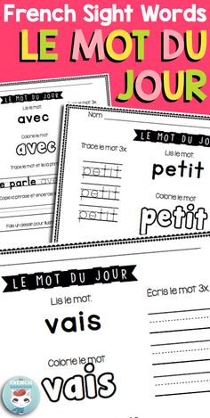 French Sight Words: le mot du jour. Printable worksheets to practice French sight words (mots fréquents | mots outils)