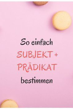 Grammatik, Deutsch lernen, Subjekt, Prädikat