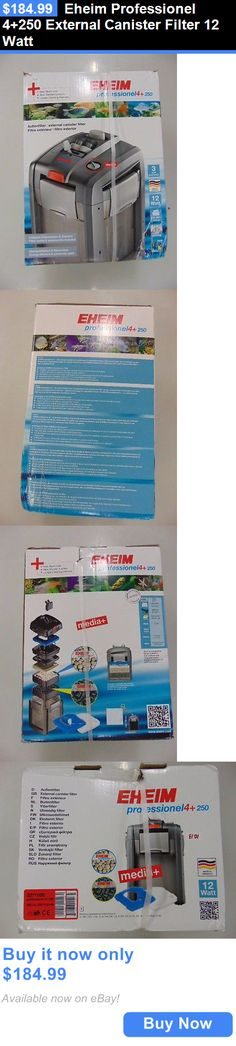 Animals Fish And Aquariums: Eheim Professionel 4+250 External Canister Filter 12 Watt BUY IT NOW ONLY: $184.99