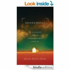 Just bought this book!  can't wait to read it!!!  Amazon.com: Anonymous: Jesus' hidden years...and yours eBook: Alicia Britt Chole: Kindle Store