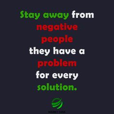 Stay away from them! Keep the company of positive people. Positive People, Negative People, Motivational Posts, Web Design, Success, Positivity, Names, Marketing, Money