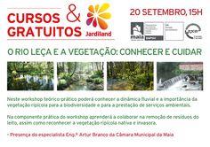 """""""O Rio Leça e a Vegetação: Conhecer e Cuidar"""": um workshop teórico-prático em parceria com a Câmara Municipal da Maia!"""