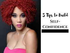 5 Steps to Build Self-Confidence w/Laketta Willis