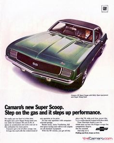 1969 Vintage Camaro ad   http://www.thecamaro.com/Vintage-Camaro-Ads-and-Documents/Vintage-Chevrolet-Camaro-Advertising/1969-Camaro-Vintage-Advertising/?ad=1969_camaro_b7.jpg