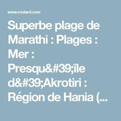 Superbe plage de Marathi : Plages : Mer : Presqu'île d'Akrotiri : Région de Hania (La Canée) : Crète :  Routard.com