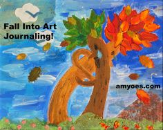 """Fall Into Art Journaling challenge!  You don't need to """"art"""" or """"journal"""" - anyone who wants to savor the season of autumn is in for a (trick or) treat!  art, DIY, tutorial, inspiration at amyoes.com - sign up for thrilling fall challenge and get ready to get creative!"""