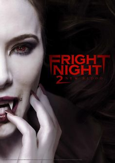 Fright Night 2 - 2013 Enter the vision for. Horror Type and Films Original is name Fright Night IMDb rating Teen Movies, Hd Movies, Movies To Watch, Movies Online, Movie Tv, Scary Movies, Movie Sequels, Halloween Movies, Real Life Vampires