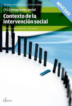 Contexto de la intervención social / Nuria Sánchez Armengol, Miguel Ángel Román Mora y Alicia González Morán. Altamar, 2015