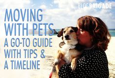 Moving with Pets: A Go-To Guide. Whether you are moving to the next state or across an ocean, here are some tips for a successful move with your furbabies.