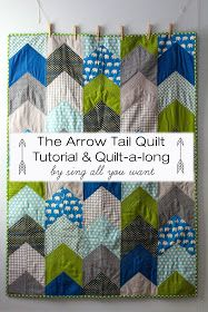 Sing All You Want: The Arrow Tail Quilt - Tutorial & Quilt-A-Long tutorial