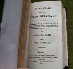 Two Rare Classic Volumes In One Leather Binding Orere Scelte Dell Abate Pietro Metastasio Corredate Di Poche Spiegazioni e Note Grammaticali Come