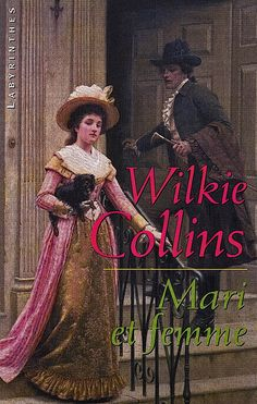 William Wilkie Collins.Mari et femme