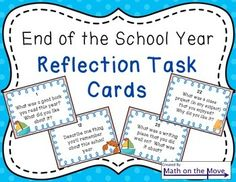 End of the School Year - Reflection Task Card Activity