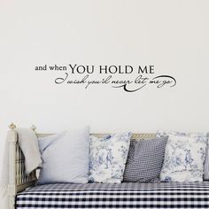 FiresideHome And When You Hold Me, I Wish You'd Never Let Me Go Wall Decal Color: Black