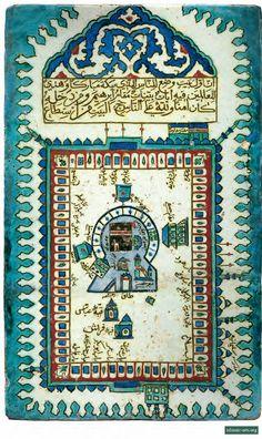 Pilgrimage and Prayer « Islamic Arts and Architecture Mekka, Les Religions, Antique Tiles, Turkish Art, Islamic Art Calligraphy, Islamic World, Historical Art, Old Maps, Ottoman Empire